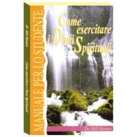Come esercitare i doni spirituali