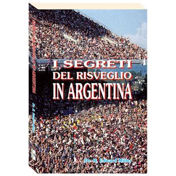 I segreti del risveglio in Argentina